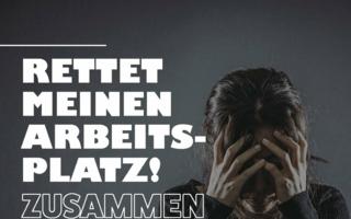 """Neue Kampagne """"Rettet meinen Arbeitsplatz"""""""