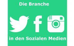 Die Branche in den Sozialen Medien